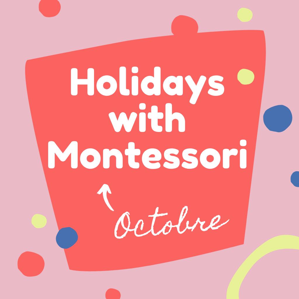 Holidays with Montessori